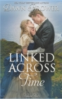 Linked Across Time: Volume Three Cover Image