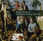 British Murals & Decorative Painting 1920-1960: Rediscoveries and New Interpretations Cover Image