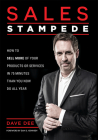 Sales Stampede: How to Sell More of Your Products or Services in 75 Minutes Than You Now Do All Year Cover Image