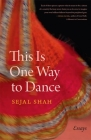 This Is One Way to Dance: Essays Cover Image
