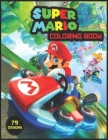SUPER MARIO Coloring book: JAMBO Coloring Book For Kids, 75 One Sided Unique Game Character Images To Colour, High Quality And Premium Cover ! Cover Image