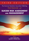 The American Psychiatric Association Publishing Textbook of Suicide Risk Assessment and Management Cover Image