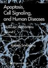 Apoptosis, Cell Signaling, and Human Diseases: Molecular Mechanisms, Volume 2 Cover Image