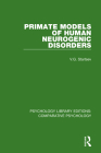 Primate Models of Human Neurogenic Disorders Cover Image