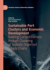 Sustainable Port Clusters and Economic Development: Building Competitiveness through Clustering of Spatially Dispersed Supply Chains Cover Image