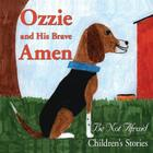 Ozzie and His Brave Amen Cover Image