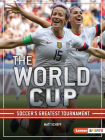 The World Cup: Soccer's Greatest Tournament Cover Image