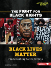 Black Lives Matter: From Hashtag to the Streets Cover Image