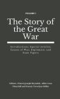 The Story of the Great War, Volume I (of VIII): Introductions; Special Articles; Causes of War; Diplomatic and State Papers Cover Image