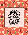 Love At First Bite, Pizza Review Journal: Record & Rank Restaurant Reviews, Expert Pizza Foodie, Prompted Pages, Remembering Your Favorite Slice, Gift Cover Image