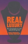 Real Luxury: How Luxury Brands Can Create Value for the Long Term Cover Image