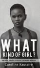 What Kind of Girl? Cover Image