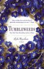 Tumbleweeds: A Novel Cover Image