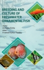 Breeding And Culture Of Freshwater Ornamental Fish Cover Image