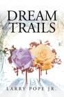 Dream Trails Cover Image