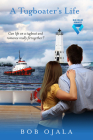 A Tugboater's Life  (Blue-Collar Romances) Cover Image