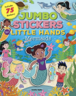 Jumbo Stickers for Little Hands: Mermaids: Includes 75 Stickers Cover Image