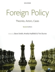 Foreign Policy: Theories, Actors, Cases Cover Image