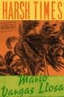 Harsh Times: A Novel Cover Image