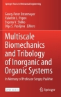 Multiscale Biomechanics and Tribology of Inorganic and Organic Systems: In Memory of Professor Sergey Psakhie (Springer Tracts in Mechanical Engineering) Cover Image