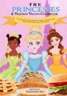 The Princesses & Friends Vegan Cookbook Cover Image