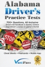 Alabama Driver's Practice Tests: 700+ Questions, All-Inclusive Driver's Ed Handbook to Quickly achieve your Driver's License or Learner's Permit (Chea Cover Image