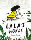 Lala's Words: A Story of Planting Kindness Cover Image