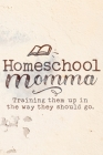 Homeschool Momma -Train up a child Proverbs 226 Final Planning Book Cover Image