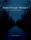 Road Through Midnight: A Civil Rights Memorial (Documentary Arts and Culture) Cover Image