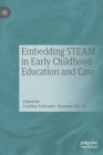Embedding Steam in Early Childhood Education and Care Cover Image