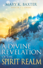 A Divine Revelation of the Spirit Realm Cover Image