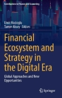 Financial Ecosystem and Strategy in the Digital Era: Global Approaches and New Opportunities Cover Image