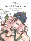 The Peaceful Protectors: COLORING COLLECTION by Real Weng Cover Image