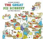 Richard Scarry's the Great Pie Robbery and Other Mysteries Cover Image