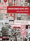 Repositioning Pacific Arts: Artists, Objects, Histories Cover Image