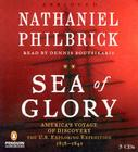 Sea of Glory: America's Voyage of Discovery, the U.S. Exploring Expedition, 1838-1842 Cover Image