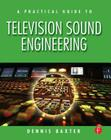 A Practical Guide to Television Sound Engineering Cover Image