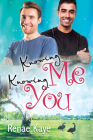 Knowing Me, Knowing You (Loving You #4) Cover Image