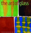 The Art of Glass: Toledo Museum of Art Cover Image