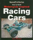 How to Build Motorcycle-engined Racing Cars (SpeedPro Series) Cover Image