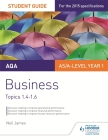 Aqa As/A Level Business Student Guide 2: Topics 1.4-1.6 Cover Image