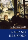 Is the Visual World a Grand Illusion? Cover Image