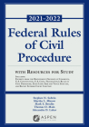 Federal Rules of Civil Procedure with Resources for Study: 2021-2022 Statutory Supplement (Supplements) Cover Image