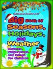 Big Book of Seasons, Holidays, and Weather: Rhymes, Fingerplays, and Songs for Children Cover Image