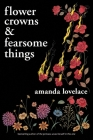 Flower Crowns and Fearsome Things Cover Image