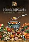 Matzoh Ball Gumbo: Culinary Tales of the Jewish South Cover Image