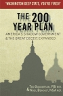 The 200 Year Plan America's Shadow Government & The Great Deceit, Expanded Cover Image