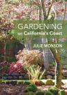 Gardening on California's Coast Cover Image