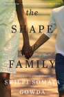 The Shape of Family: A Novel Cover Image