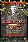 Charles Fort: The Man Who Invented the Supernatural Cover Image
